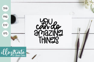 Print on Demand: Positive Quote SVG | Inspiration SVG Graphic Crafts By illuztrate