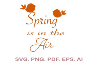 Spring is in the Air SVG Graphic Crafts By NarCreativeDesign