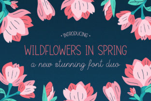 Print on Demand: Wildflowers in Spring Script & Handwritten Font By Salt & Pepper Designs