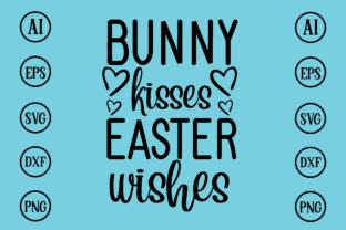 Print on Demand: Bunny Kisses Easter Wishes Design SVG Graphic Print Templates By BDB_Graphics