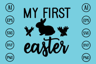 Print on Demand: My First Easter Design SVG Graphic Print Templates By BDB_Graphics