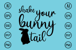 Print on Demand: Shake Your Bunny Tail Design Svg Graphic Print Templates By BDB_Graphics
