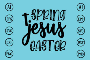Print on Demand: Spring Jesus Easter Design Svg Graphic Print Templates By BDB_Graphics