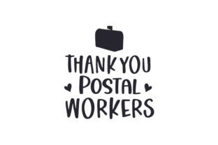 Thank You Postal Workers Quotes Craft Cut File By Creative Fabrica Crafts