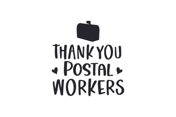 Thank You Postal Workers Cut File