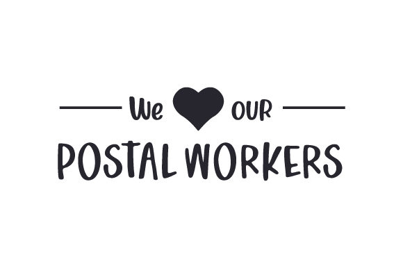 We (heart Shape) Our Postal Workers Cut File