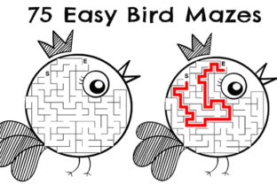 Print on Demand: 75 Easy Bird Mazes - Set #3 Graphic KDP Interiors By Kathryn Maloney