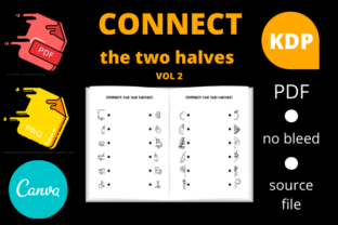 Print on Demand: Connect the Two Halves Volume 2 Graphic KDP Interiors By Dunkyshot