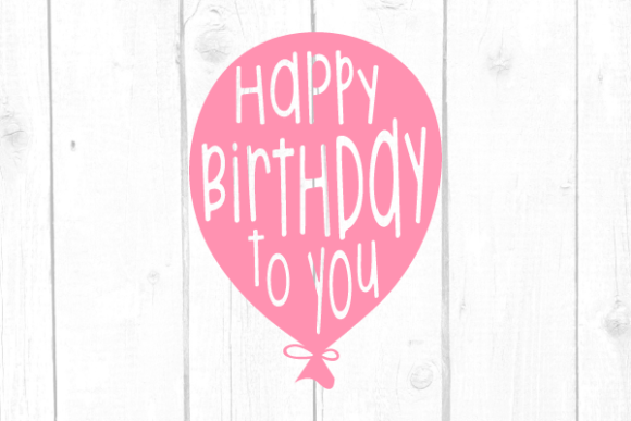 Happy Birthday to You Svg Graphic