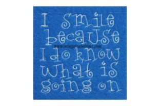 I Smile Because Friends Quotes Embroidery Design By Wingsical Whims Designs