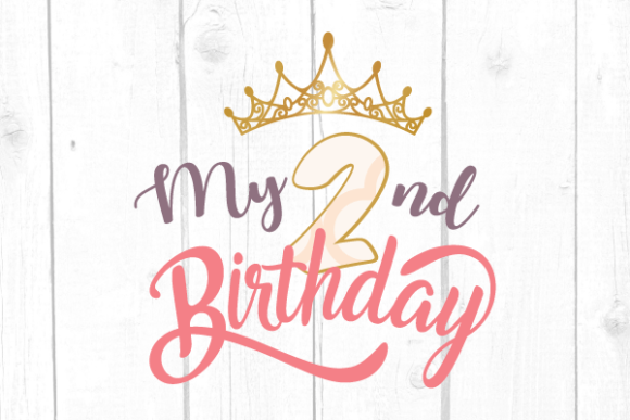 My Second Birthday Svg Graphic