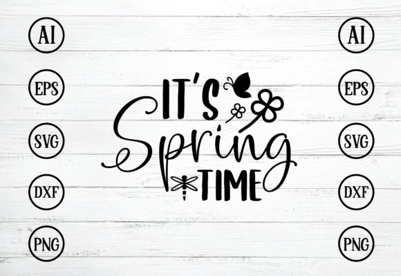 It's Spring Time Design Svg Graphic