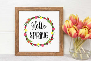 Hello Spring SVG Tulip Wreath Graphic Crafts By Designs of Whimsy