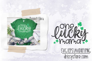 One Lucky Mama Graphic Crafts By DrissyStore