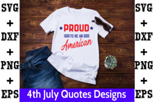 Print on Demand: Proud to Be an American Graphic Crafts By svgbundle
