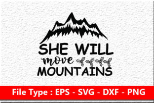 She Will Move Mountains Graphic Print Templates By rumanulislam2014