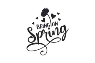 Bring on Spring Nature & Outdoors Craft Cut File By Creative Fabrica Crafts