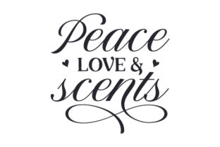 Peace, Love & Scents Hobbies Craft Cut File By Creative Fabrica Crafts