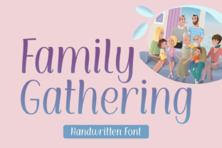 Print on Demand: Family Gathering Script & Handwritten Font By Lian-7NTypes