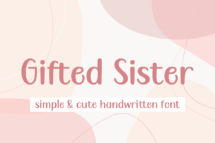 Print on Demand: Gifted Sister Display Font By Jasm (7NTypes)