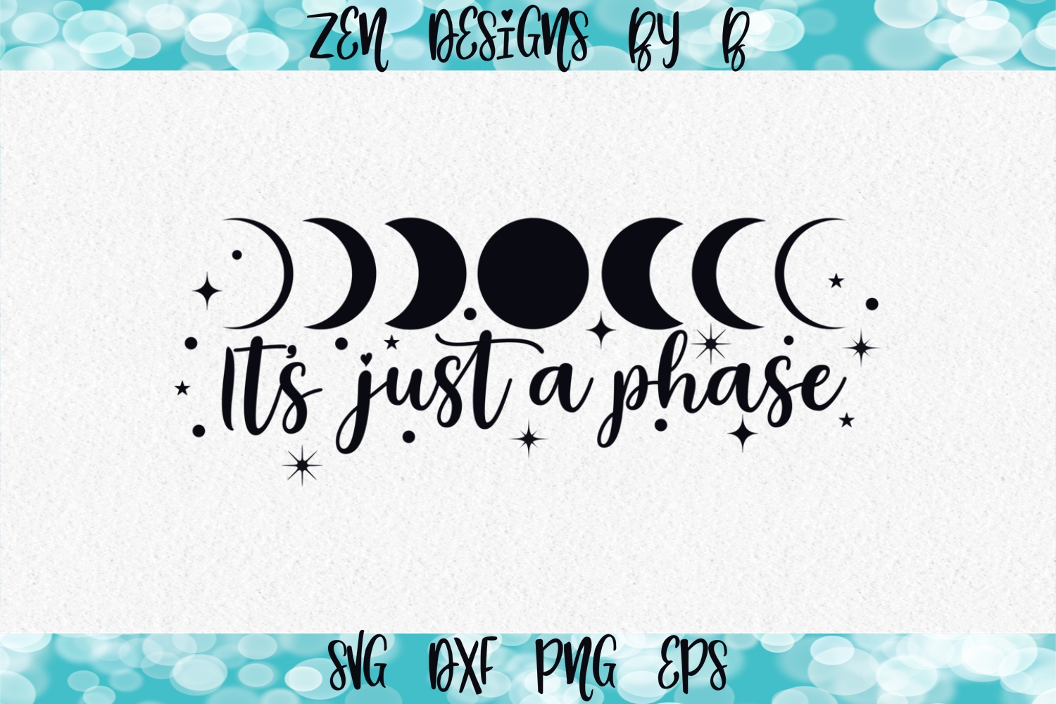 Its Just a Phase Moon Phase Graphic SVG File