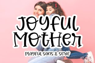 Print on Demand: Joyful Mother Script & Handwritten Font By Keithzo (7NTypes)