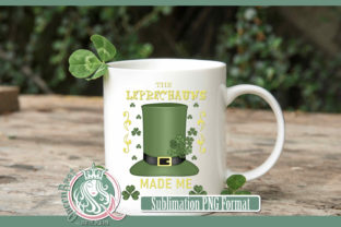 Sublimation | Leprechauns Made Me Graphic Illustrations By QueenBrat Digital Designs