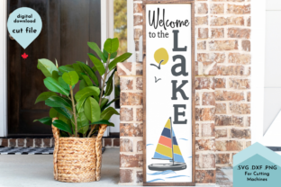 Print on Demand: Welcome to the Lake Vertical Porch Sign Graphic Crafts By Lettershapes 1