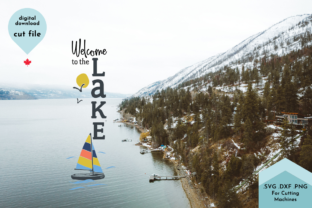 Print on Demand: Welcome to the Lake Vertical Porch Sign Graphic Crafts By Lettershapes 2