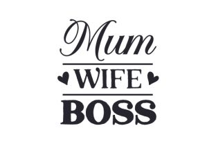 Mum Wife Boss Family Craft Cut File By Creative Fabrica Crafts