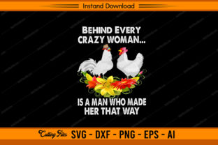 Chicken Behind Every Crazy Woman Husband Grafik Druck-Templates von sketchbundle