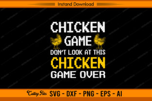 Chickens Game Don't Look at This Chicken Graphic Print Templates By sketchbundle