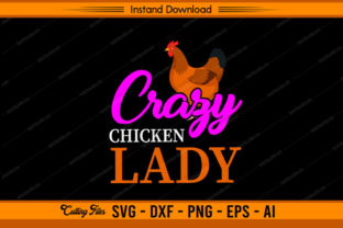 Crazy Chicken Lady Design Graphic Print Templates By sketchbundle