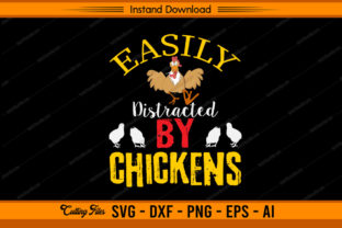 Easily Distracted by Chickens Graphic Print Templates By sketchbundle