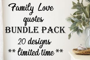 Family Love Quotes Bundle  By Farmstone Studio Designs