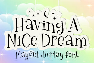 Print on Demand: Having a Nice Dream Display Font By Rizkky (7NTyoes)