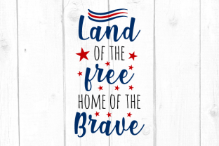 Land of the Free Home of the Brave Svg Graphic Crafts By kaoticsvgdesigns