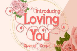 Print on Demand: Loving You Display Font By Eddygoodboy