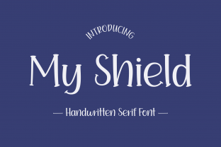 Print on Demand: My Shield Display Font By Jasm (7NTypes)