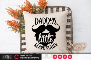Print on Demand: Daddys Little Beard Puller,svg Graphic Crafts By PrintableSvg