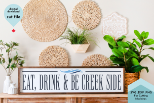 Print on Demand: Eat, Drink and Be Creek Side Graphic Crafts By Lettershapes