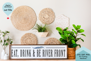 Print on Demand: Eat, Drink and Be River Front Graphic Crafts By Lettershapes