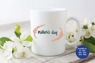 Mothers Day Lettering Design Graphic Illustrations By Fauzia Studio