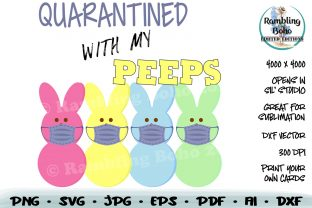 Print on Demand: Quarantined with My Peeps Graphic Illustrations By RamblingBoho
