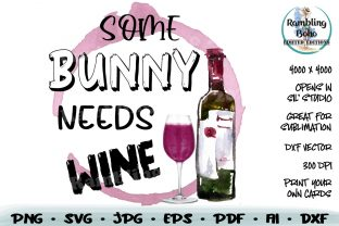 Print on Demand: Some Bunny Needs Wine Grafik Illustrationen von RamblingBoho