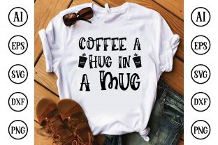 Coffee a Hug in a Mug Graphic Crafts By BDB Design Store
