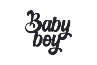 Baby Boy Quotes Craft Cut File By Creative Fabrica Crafts