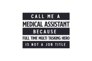 Call Me a Medical Assistant Medical Craft Cut File By Creative Fabrica Crafts