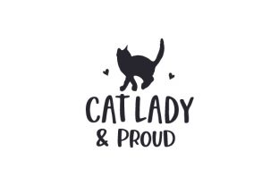Cat Lady & Proud Cats Craft Cut File By Creative Fabrica Crafts