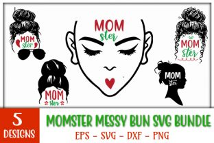 Print on Demand: Momster Messy Bun Design Bundle Graphic Print Templates By GraphicsBooth